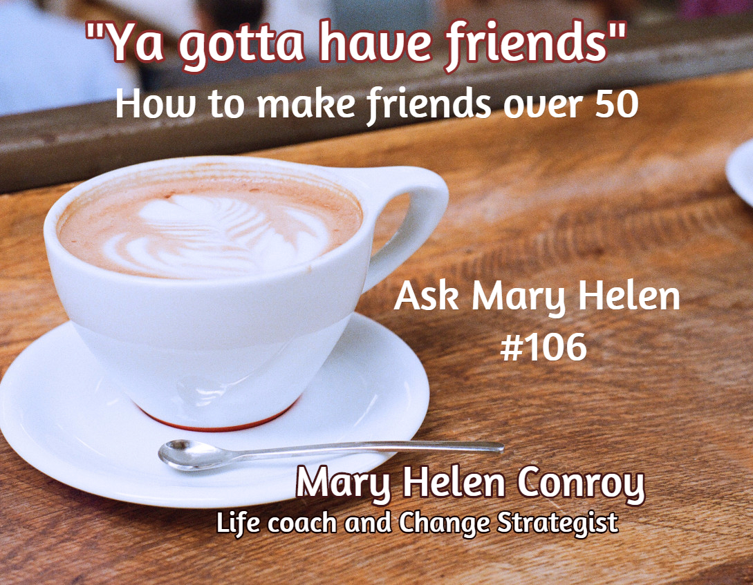 How to make friends at 50